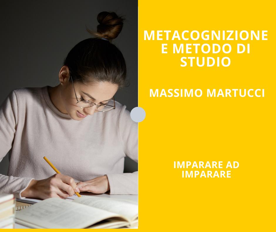 Psicologo Massimo Martucci, metacognizione e metodo di studio